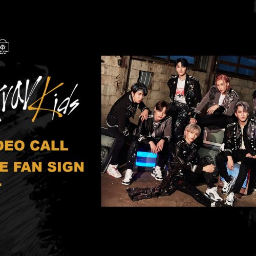 STRAY KIDS – 1:1 Video Call (Online Fan Sign) Event
