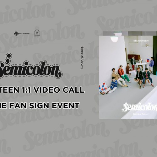 SEVENTEEN 1:1 Video Call (Online Fan Sign) Event