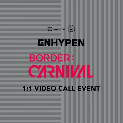ENHYPEN [BORDER : CARNIVAL] 1:1 VIDEO CALL EVENT